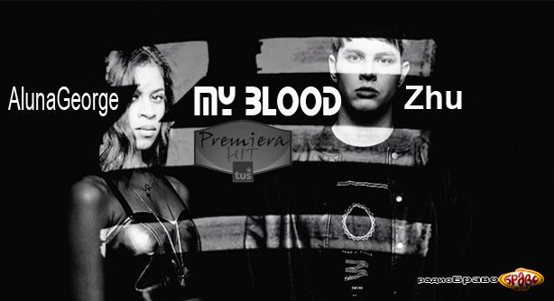 Premiera Hit AlunaGeorge Feat. Zhu - My Blood