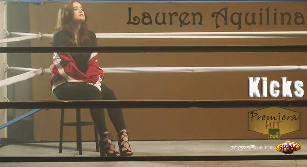 Premiera Hit Lauren Aquilina Kicks