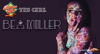 Bravo Hit Bea Miller - Yes Girl