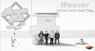 Bravo Hit Weezer - (Girl We Got A) Good Thing