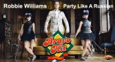 bravo-hit-robbie-williams-party-like-a-russian