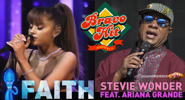 Ariana Grande Feat. Stevie Wonder – Faith (Браво Хит)