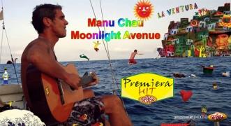 Premiera Hit Manu Chau - Moonlight Avenue