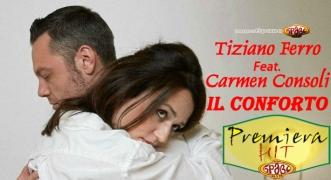 Premiera Hit Tiziano Ferro Feat. Carmen Consoli – Il Conforto