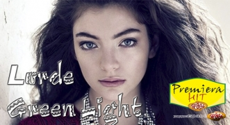 Premiera Hit Lorde - Green Light