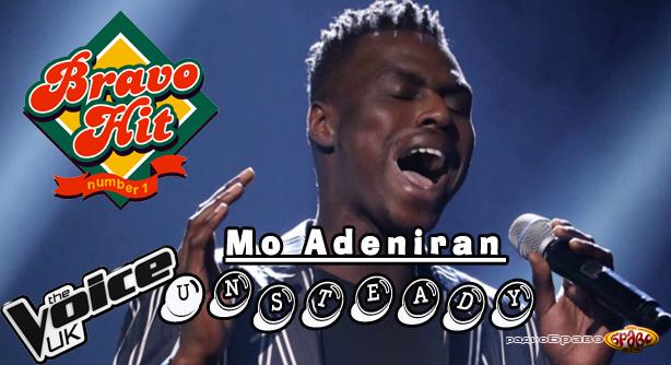 Mo Adeniran – Unsteady (Браво Хит)