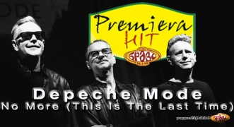 Premiera Hit Depeche Mode - No More (This Is The Last Time)