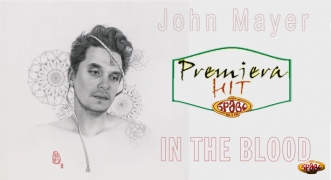Premiera Hit John Mayer - In the Blood