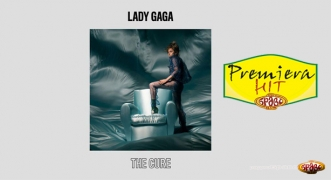 Premiera Hit Lady Gaga - The Cure