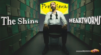 Premiera Hit The Shins – Heartworms