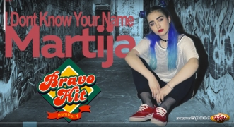 Bravo Hit Martija Stanojkovic - I Dont Know Your Name