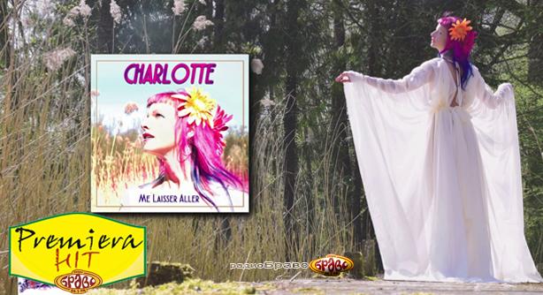 Charlotte – Me Laisser Aller (Премиера Хит)