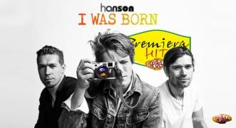 Premiera Hit Hanson - I Was Born