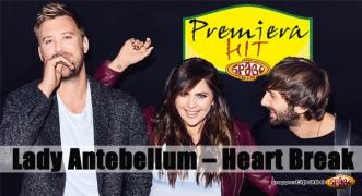 Premiera Hit Lady Antebellum – Heart Break
