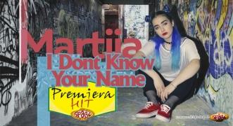 Premiera Hit Martija Stanojkovic - I Dont Know Your Name