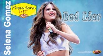 Premiera Hit Selena Gomez - Bad Liar