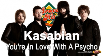 Bravo Hit Kasabian - You're In Love With A Psycho