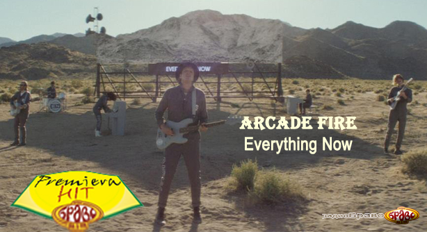 Arcade Fire – Everything Now (Премиера Хит)
