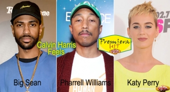 Premiera Hit Calvin Harris Feat. Pharrell Williams Katy Perry & Big Sean - Feels