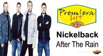Premiera Hit Nickelback - After The Rain