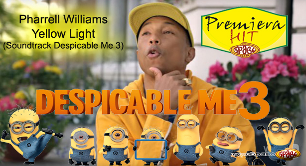 Pharrell Williams – Yellow Light (Soundtrack Despicable Me 3) (Премиера Хит)