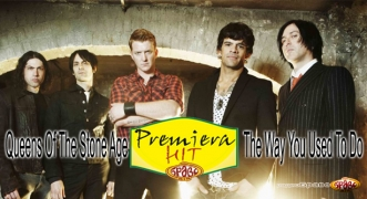 Premiera Hit Queens Of The Stone Age - The Way You Used To Do