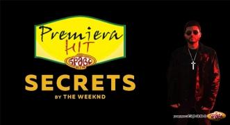 Premiera Hit The Weeknd - Secrets