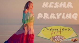 Premiera Hit Kesha - Praying