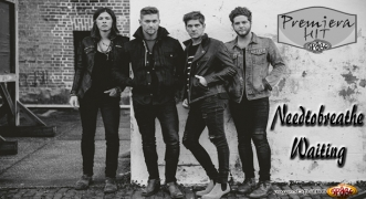 Premiera Hit Needtobreathe - Waiting