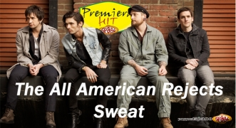 Premiera Hit The All American Rejects - Sweat