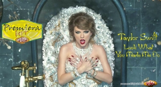 Premiera Hit 30 Taylor Swift - Look What You Made Me Do