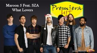 Premiera Hit Maroon 5 Feat. SZA - What Lovers
