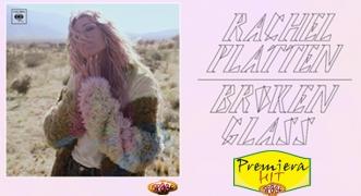 Premiera Hit Rachel Platten - Broken Glass