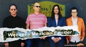 Premiera Hit Weezer - Mexican Fender