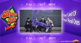 Bravo Hit Fall Out Boy – The Last Of The Real Ones