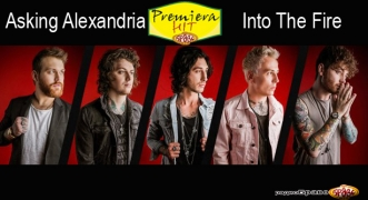 Premiera Hit Asking Alexandria - Into The Fire