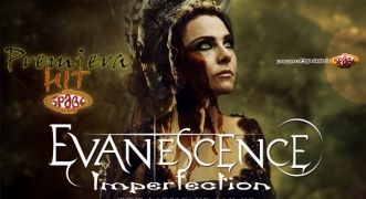 Premiera Hit Evanescence - Imperfection
