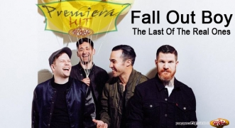 Premiera Hit Fall Out Boy - The Last Of The Real Ones