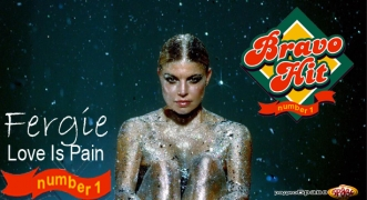 Bravo Hit Fergie - Love Is Pain