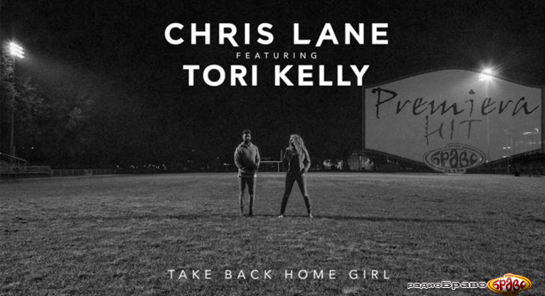 Chris Lane Feat. Tori Kelly – Take Back Home Girl (Премиера Хит)