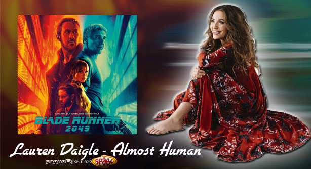 Lauren Daigle – Almost Human (Blade Runner Soundtrack) (Премиера Хит)