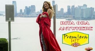 Premiera Hit Rita Ora - Anywhere