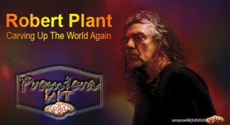 Premiera Hit Robert Plant - Carving Up The World Again
