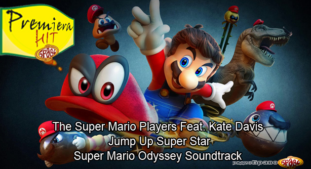 The Super Mario Players Feat. Kate Davis – Jump Up Super Star (Super Mario Odyssey Soundtrack)
