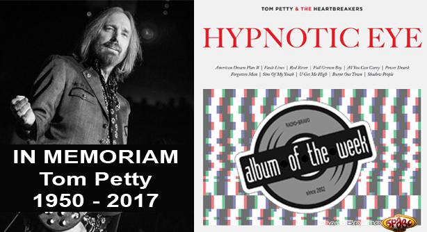 Tom Petty IN MEMORIAM – Hypnotic Eye (Албум на неделата)