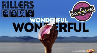 Album Of The Week The Killers – Wonderful Wonderful