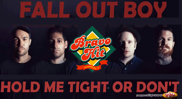 Fall Out Boy – Hold Me Tight Or Don't (Браво Хит)