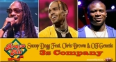 Bravo Hit Snoop Dogg Feat. Chris Brown & OT Genesis - 3s Company