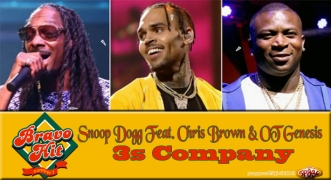 Bravo Hit Snoop Dogg Feat. Chris Brown & OT Genesis - 3s Company