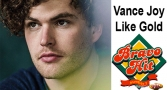 Bravo Hit Vance Joy - Like Gold